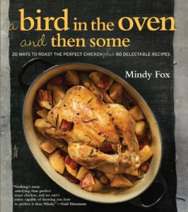 A Bird in the Oven and Then Some